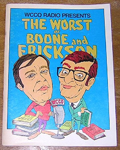 WCCO Radio Presents the Worst of Boone and Erickson
