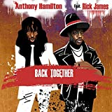 Back Together (feat. Rick James)