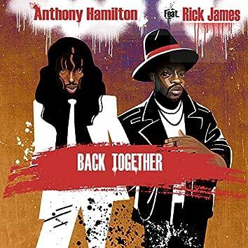 Back Together (feat. Rick James)