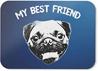 BLAK TEE My Best Friend Smilling Pug Mouse Pad 18 x 22 cm in 3 Colours Blue