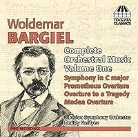 ヴォルデマール・バルギール:管弦楽作品全集 第1集