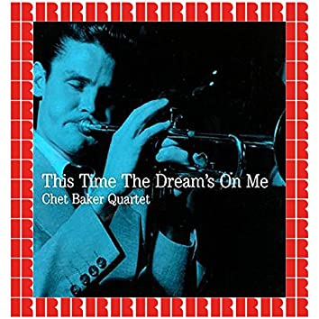 This Time The Dream's On Me (Hd Remastered Edition)