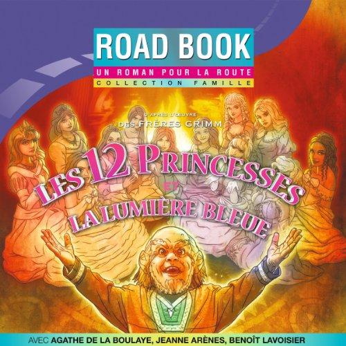 Les 12 princesses / La lumière bleue cover art