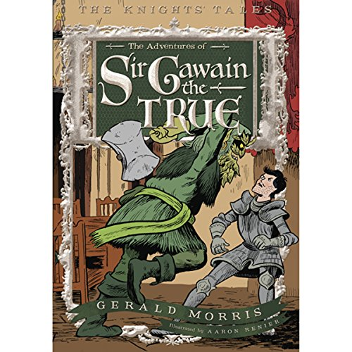 The Adventures of Sir Gawain the True audiobook cover art