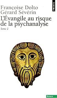 Evangile Au Risque de La Psychanalyse(l') T2 (English and French Edition)