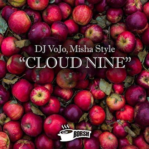 DJ VoJo, Misha Style