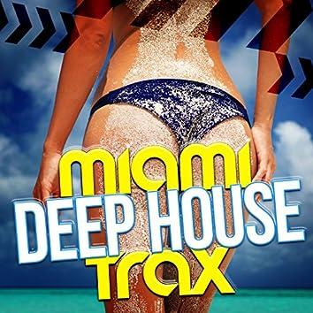 Miami Deep House Trax