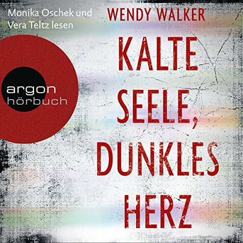 Kalte Seele, dunkles Herz                   By:                                                                                                                                 Wendy Walker                               Narrated by:                                                                                                                                 Monika Oschek,                                                                                        Vera Teltz                      Length: 11 hrs and 31 mins     Not rated yet     Overall 0.0