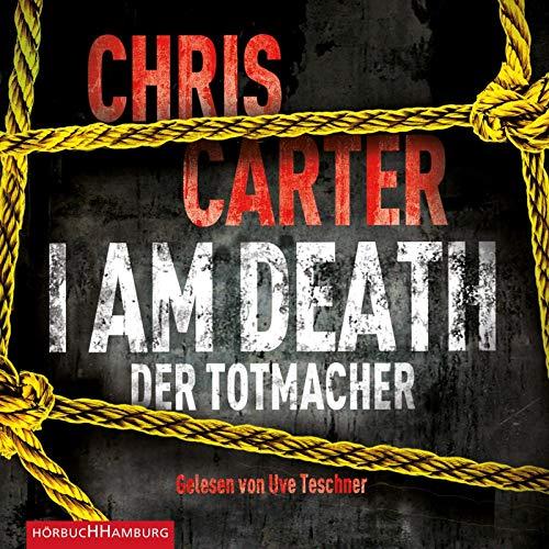 I Am Death. Der Totmacher: 6 CDs (Ein Hunter-und-Garcia-Thriller, Band 7)