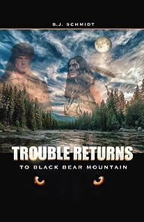 Trouble Returns To Black Bear Mountain