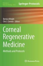Corneal Regenerative Medicine: Methods and Protocols (Methods in Molecular Biology)