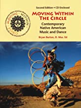 Moving Within the Circle: Contemporary Native American Music and Dance