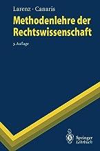 Methodenlehre der Rechtswissenschaft (Springer-Lehrbuch) (German Edition)