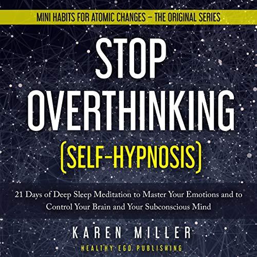 Stop Overthinking (Self-Hypnosis) Titelbild