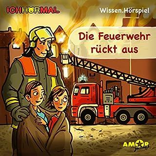 Die Feuerwehr rückt aus Titelbild