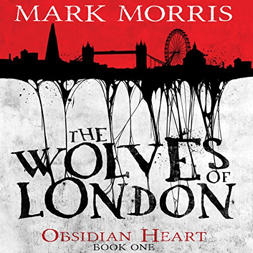The Wolves of London audiobook cover art