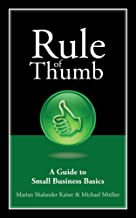 Rule of Thumb: A Guide to Small Business Basics (Rule of Thumb Series)