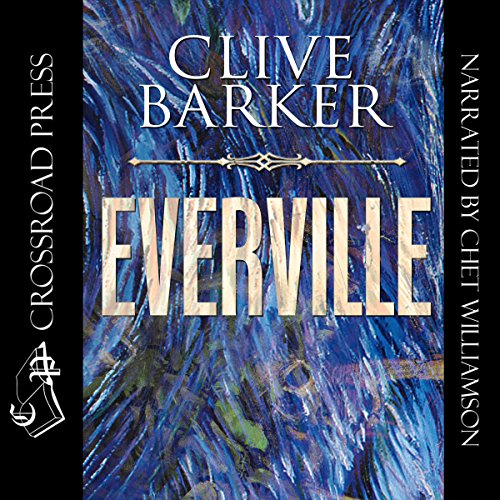Everville: The Second Book of 'the Art'                   By:                                                                                                                                 Clive Barker                               Narrated by:                                                                                                                                 Chet Williamson                      Length: 21 hrs and 49 mins     230 ratings     Overall 4.3
