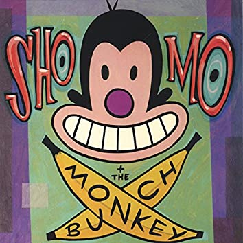 Sho, Mo and the Monkey Bunch
