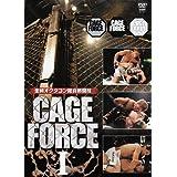 金網オクタゴン総合格闘技 CAGE FORCE 1 [DVD]