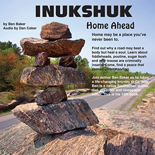 Inukshuk: Home Ahead cover art