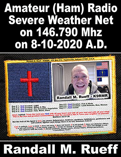 Amateur (Ham) Radio Severe Weather Net on 146.790 Mhz on 8-10-2020 A.D. (English Edition)