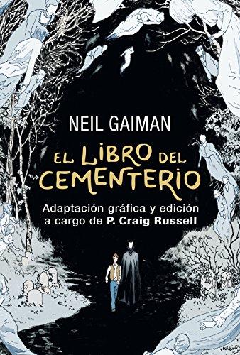 El libro del cementerio (Novela gráfica completa): Adaptación gráfica y edición a cargo de P. Craig Russell