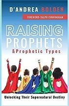 Raising Prophets & Prophetic Types: A Resource Handbook