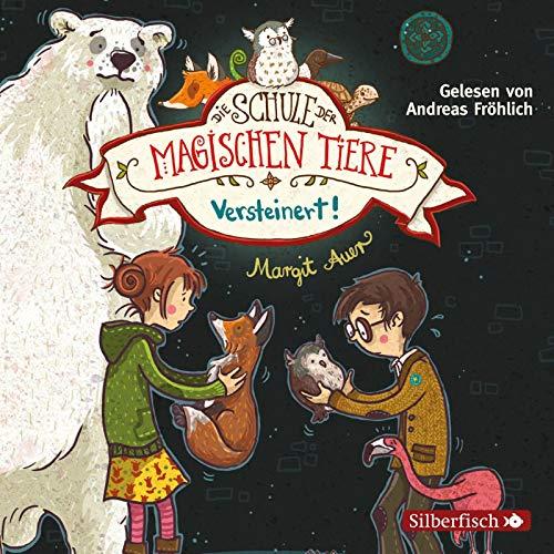 Die Schule der magischen Tiere 9: Versteinert!: 2 CDs (9)