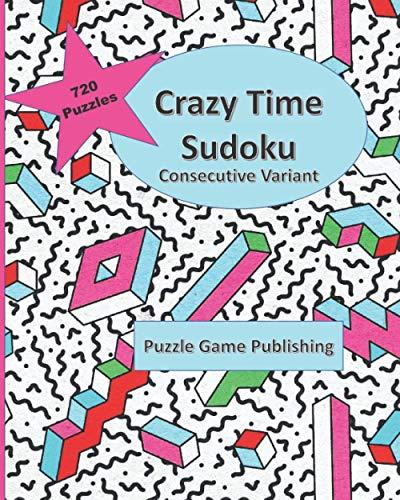 Crazy Time Sudoku: Consecutive Variant
