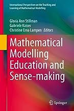 Mathematical Modelling Education and Sense-making