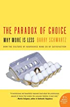 The Paradox Of Choice: Why More Is Less (Harper Perennial)