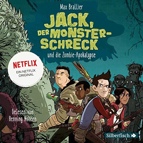 Jack, der Monsterschreck, und die Zombie-Apokalypse. Ein Netflix-Original cover art
