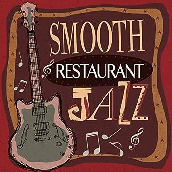 Smooth Restaurant Jazz