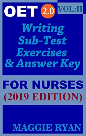 OET Writing (with 10 Sample Letters) for Nurses by Maggie Ryan: Updated OET 2.0, Book: VOL. 2, 2019 Edition (OET 2.0 Writing for Nurses by Maggie Ryan)