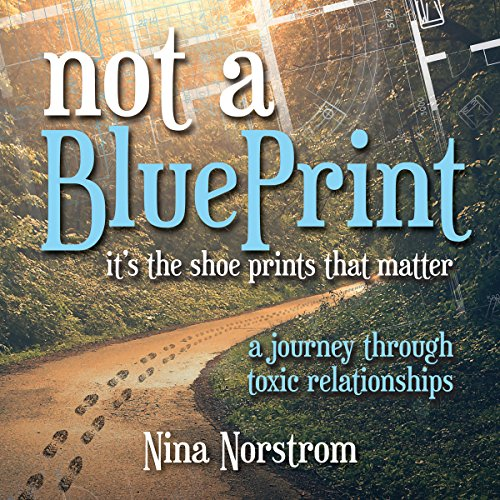 Not a Blueprint: It's the Shoeprints That Matter audiobook cover art