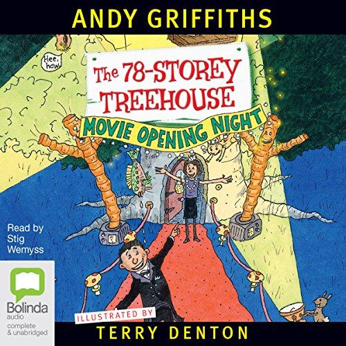 The 78-Storey Treehouse                   By:                                                                                                                                 Andy Griffiths                               Narrated by:                                                                                                                                 Stig Wemyss                      Length: 1 hr and 53 mins     44 ratings     Overall 4.7