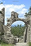 Ancient Archway in Mystras Greece Journal: 150 Page Lined Notebook/Diary