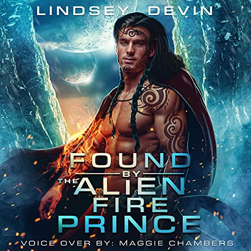 Found by the Alien Fire Prince Audiobook By Lindsey Devin cover art