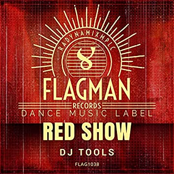 Red Show Dj Tools