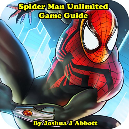 Spider Man Unlimited Game Guide audiobook cover art