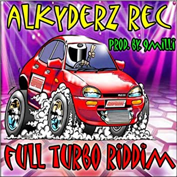 Full Turbo Riddim(Prod.By.9milli)
