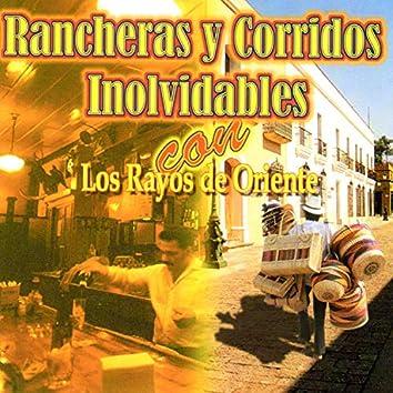 Rancheras y Corridos Inolvidables