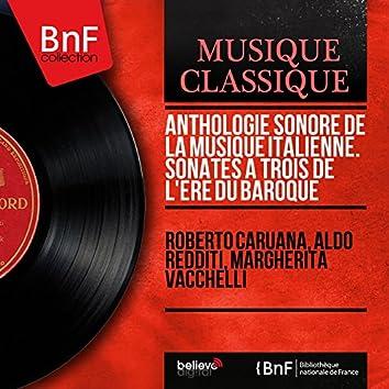 Anthologie sonore de la musique italienne. Sonates à trois de l'ère du baroque (Mono Version)