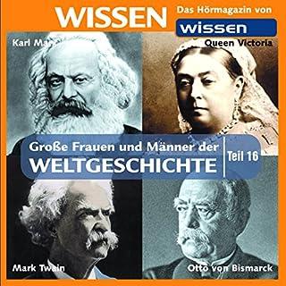 Große Frauen und Männer der Weltgeschichte (Teil 16) Titelbild