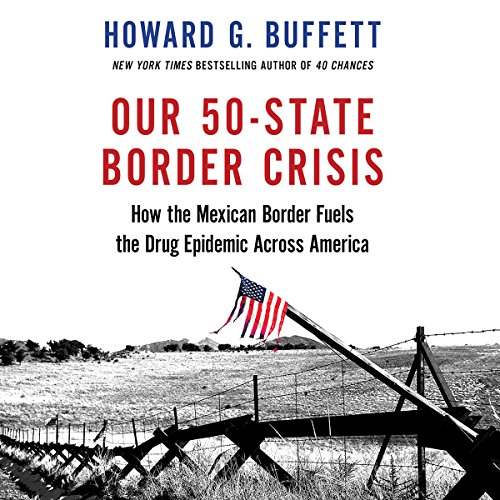 Our 50-State Border Crisis audiobook cover art