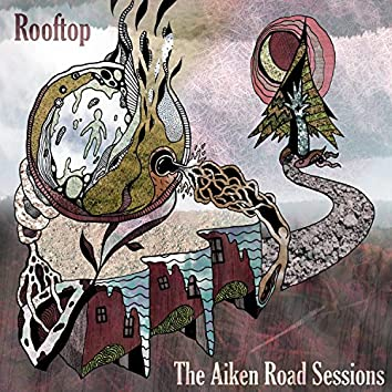 The Aiken Road Sessions