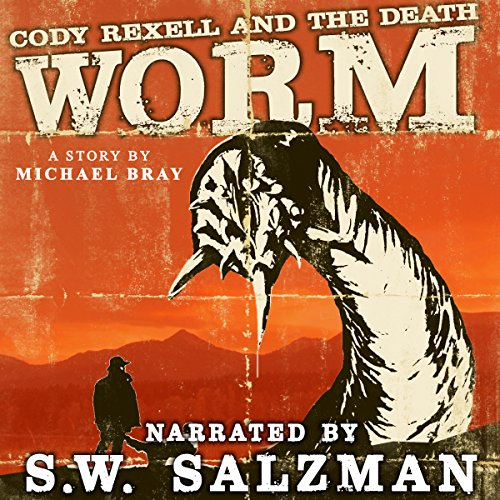 Cody Rexell and the Death Worm audiobook cover art