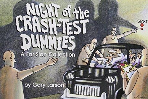 Night of the Crash-Test Dummies (Far Side)