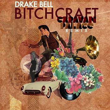 Bitchcraft (Caravan Palace Remix)